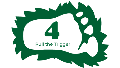 Step 4 - Pull the Trigger
